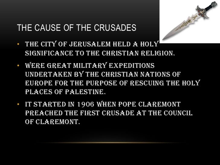 causes and effects of the crusades Concerning the impact and global relevance of the crusades, it is not surprising   to the fight against hunger, poverty or other worthy causes.