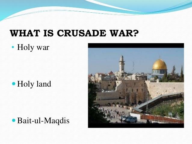 The crusade war Slide 2