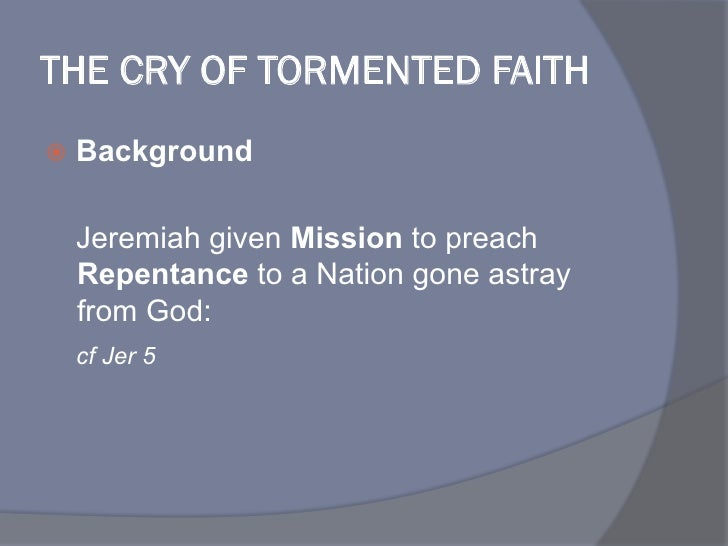 The Cry of the Tormented