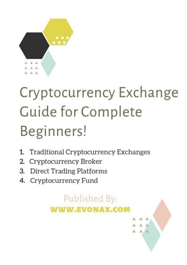 Everything you need to know about Cryptocurrency Exchange - Published By EVONAX
