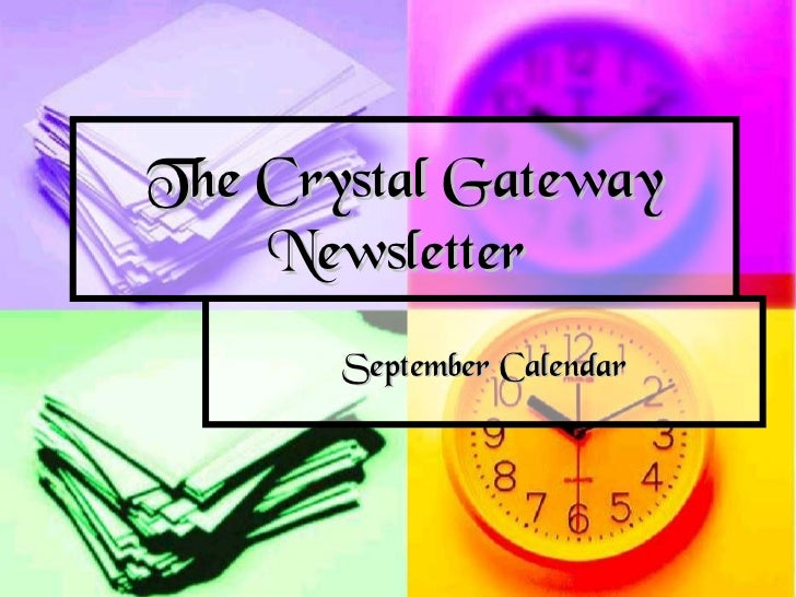 The Crystal Gateway    Newsletter       September Calendar