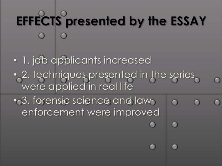 csi cause effect essay