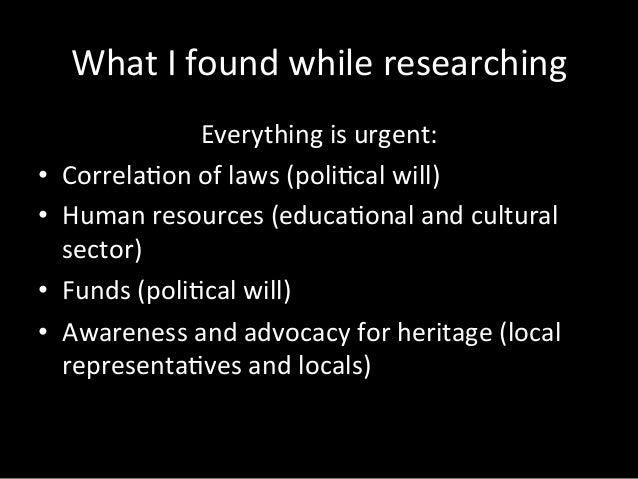 Whatweproposedintheseminar Supportthechangeofperspec:veon heritageasresourceforthecommunity Buildtrust...