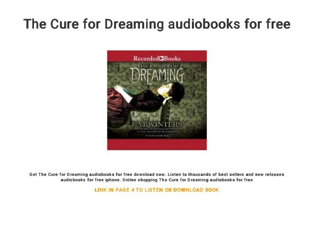 The Cure For Dreaming Audiobooks For Free