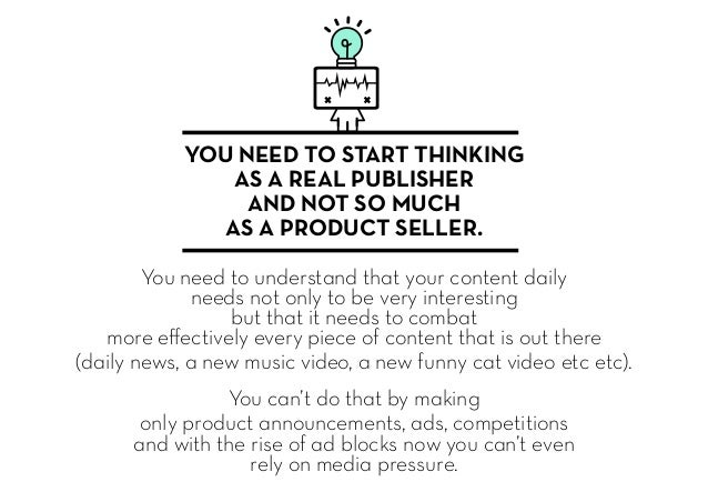 YOU NEED TO START THINKING AS A REAL PUBLISHER AND NOT SO MUCH AS A PRODUCT SELLER. You need to understand that your conte...