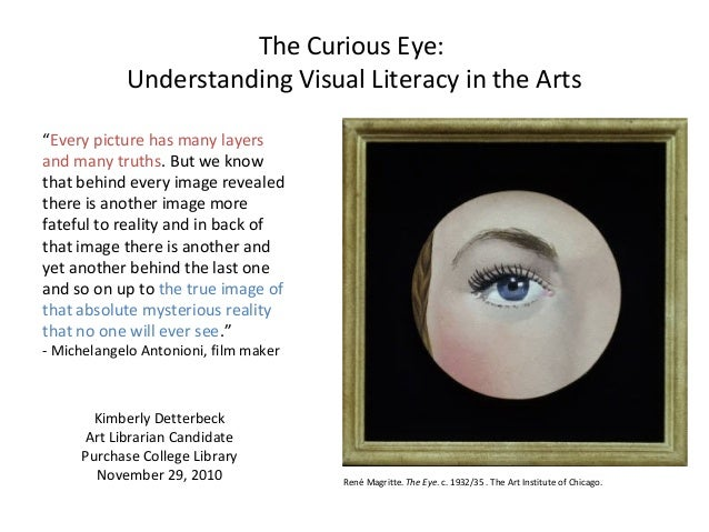 """Kimberly Detterbeck Art Librarian Candidate Purchase College Library November 29, 2010 """"Every picture has many layers and ..."""
