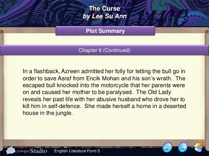 literature essay azreen and asraf Plot summary of the curse  the old lady hesitates at first but after much persuasion from azreen and mohd asraf, she finally agrees to go over to mohd .
