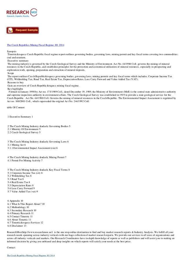 The Czech Republics Mining Fiscal Regime: H1 2014 Synopsis Timetric's Czech Republic fiscal regime report outlines g...