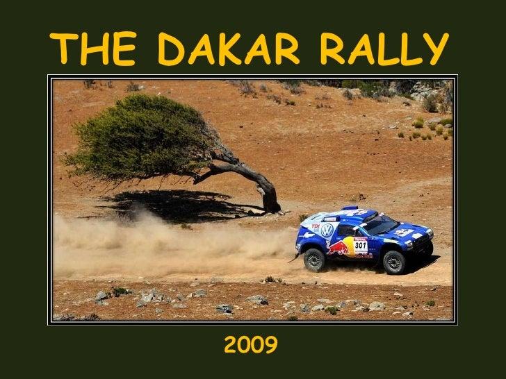 THE DAKAR RALLY 2009