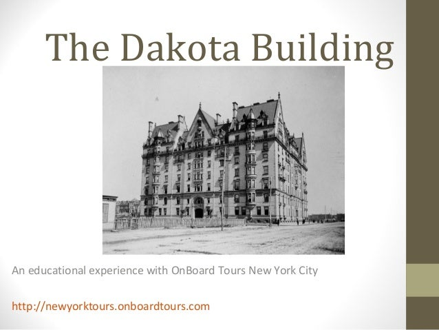 The Dakota BuildingAn educational experience with OnBoard Tours New York Cityhttp://newyorktours.onboardtours.com