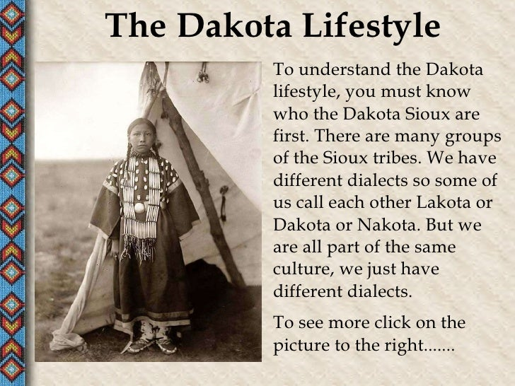 The Dakota Sioux Presentation