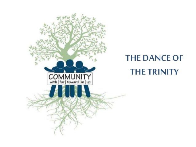 THE DANCE OF THE TRINITY