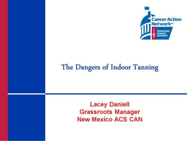 The American Cancer Society - The Dangers on Indoor Tanning Presentation
