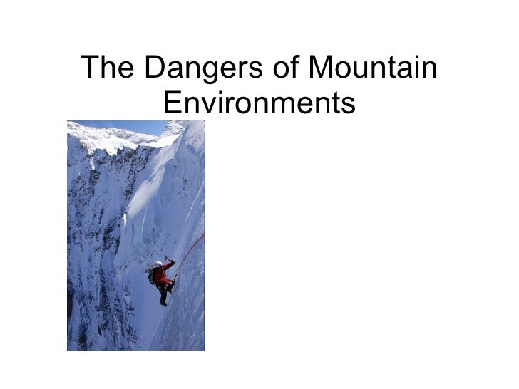 The Dangers of Mountain Environments