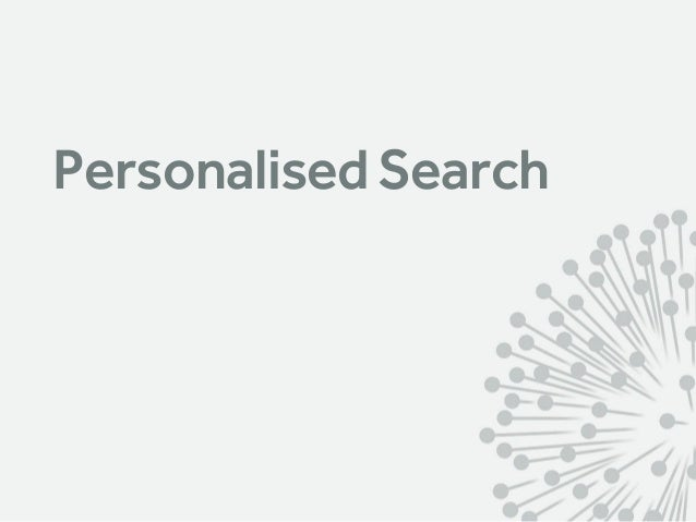 Personalised Search