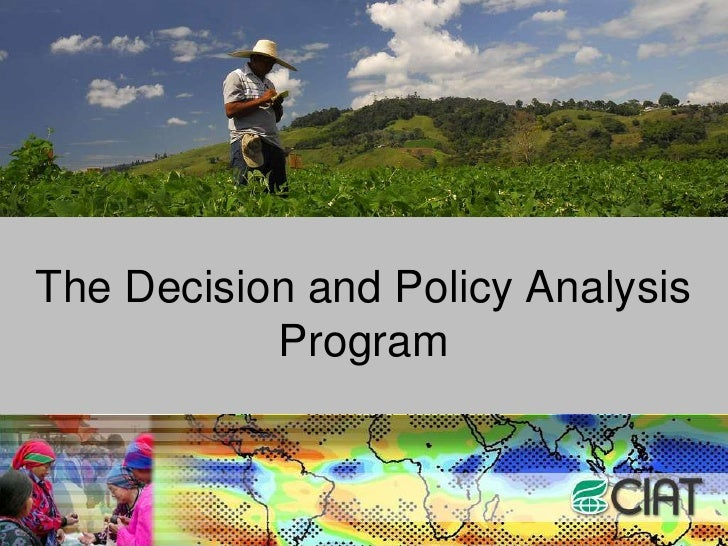 TheDecision and PolicyAnalysisProgram<br />