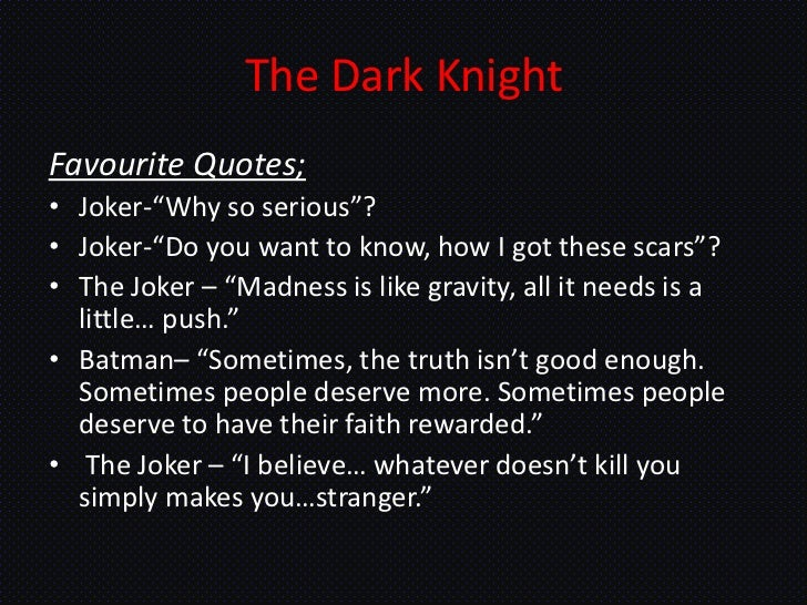 The Dark Knight Quotes: The Dark Knight
