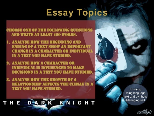 the dark knight study essay topics choose one of the