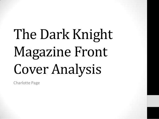 The Dark KnightMagazine FrontCover AnalysisCharlotte Page