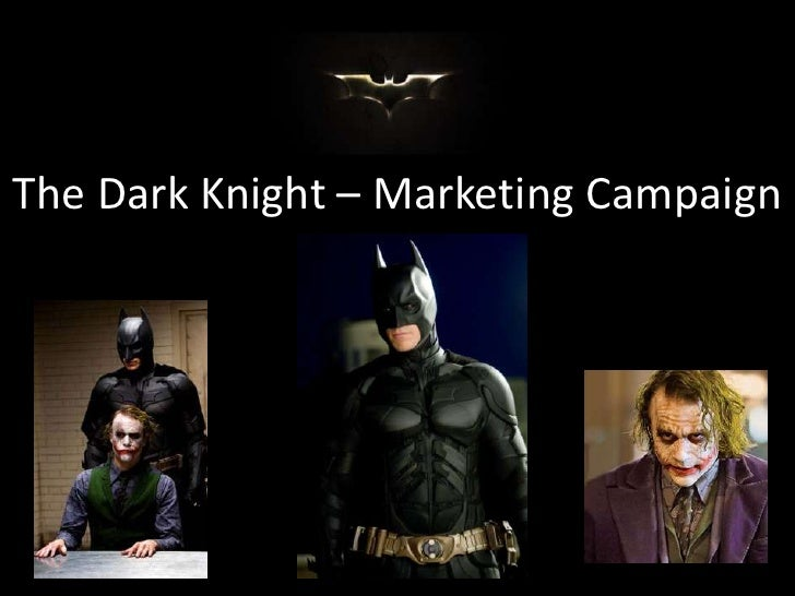 The Dark Knight – Marketing Campaign