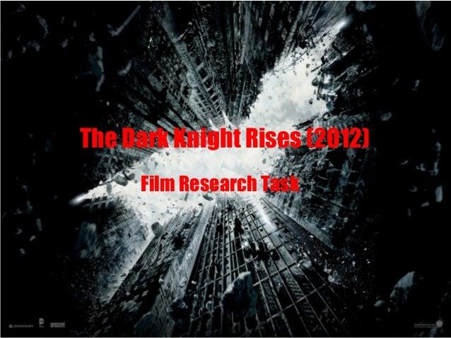 The Dark Knight Rises (2012) Film Research Task