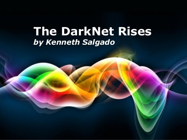 The DarkNet Rises by Kenneth Salgado  Free Powerpoint Templates  Page 1