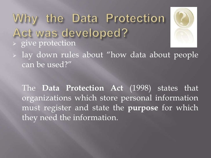 the data protection act essay The data protection act, 1998 essay 471 words | 2 pages the data protection act, 1998 the 'right to privacy' is a right we all expect.