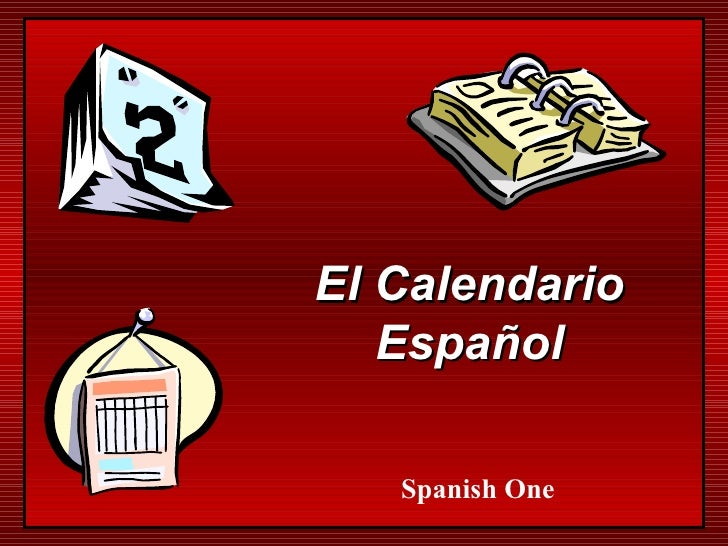 El Calendario Español Spanish One