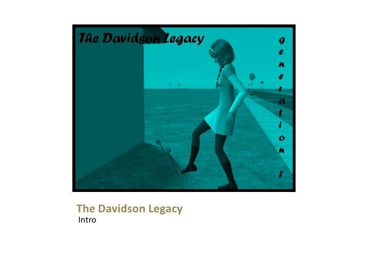 The Davidson LegacyIntro