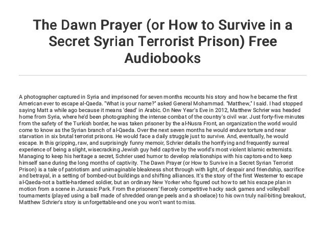 The Dawn Prayer (or How to Survive in a Secret Syrian