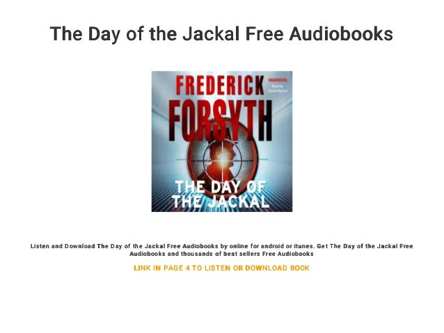 The day of the jackal audible books free.
