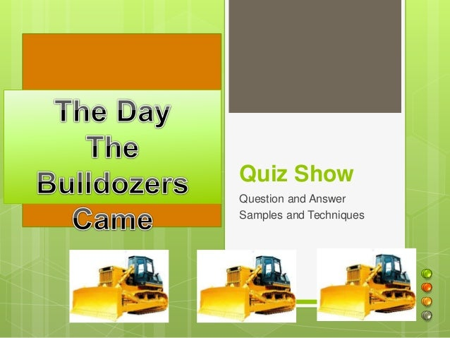 Quiz Show Question and Answer Samples and Techniques