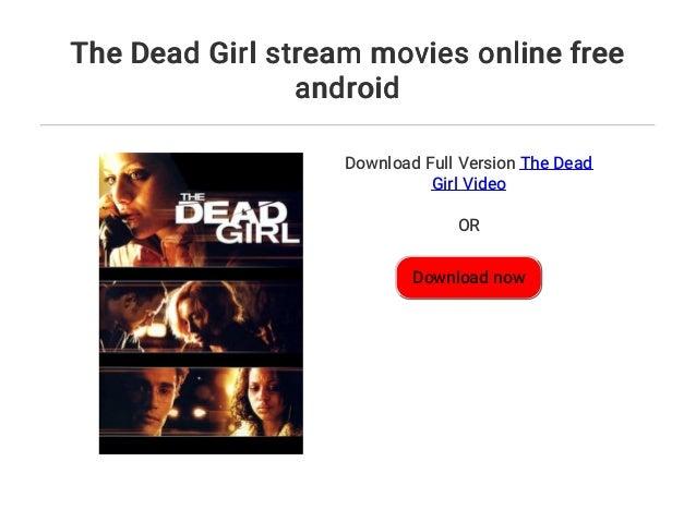 Dead Girl Stream