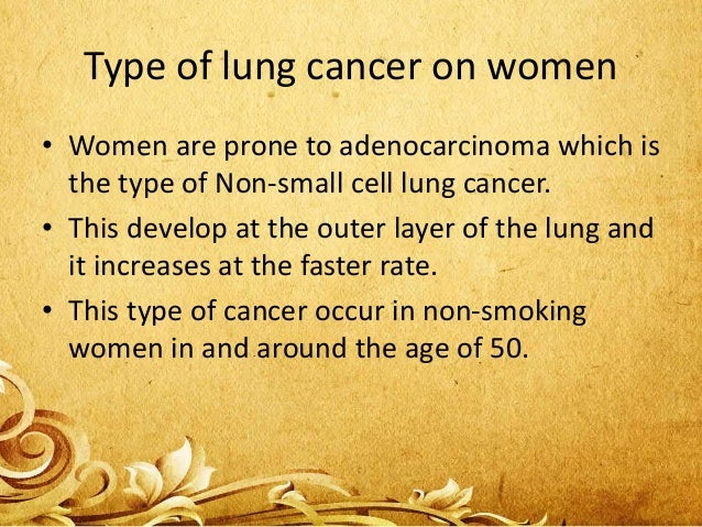• There is another type of lung cancer called Bronchiovascular lung cancer. • This type of cancer occur amoung the non- sm...