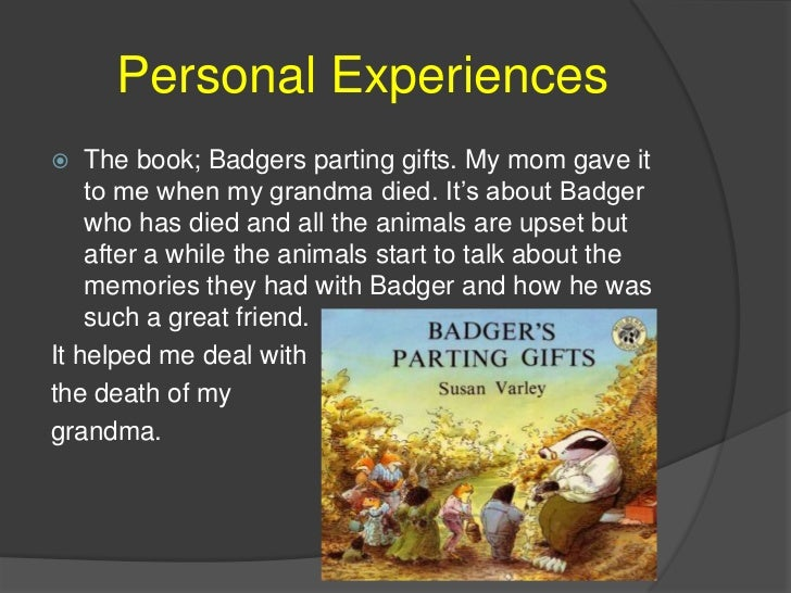 The death of a loved one 6 personal experiencesbr the book badgers parting gifts fandeluxe Images