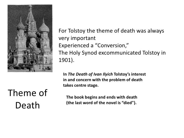 the meaning of life and death in leo tolstoyís the death of ivan ilych essay This essay is drawn from the introduction to a new translation, by peter carson, of leo tolstoy's the death of ivan ilyich & confession, which will soon be published by liveright leo tolstoy died from pneumonia, aged eighty-two, at the railway station of astapovo, a remote russian village, on november 7, 1910.