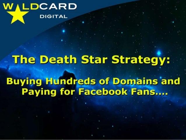Death Star Strategy
