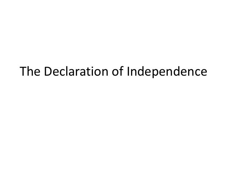 The Declaration of Independence<br />