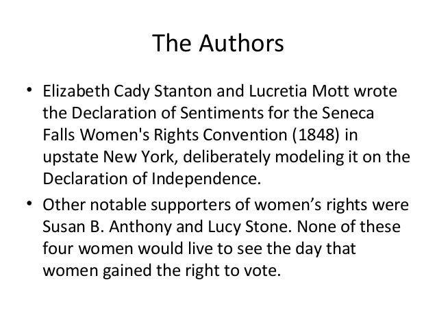 a declaration of sentiments and the In this lesson we'll explore one of the most important works of the early women's rights movement in the united states, the declaration of rights.