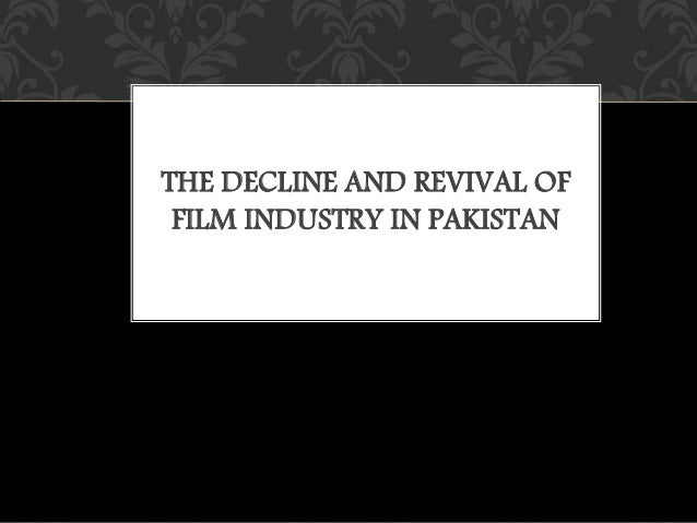 the downfall of cinemas in lahore After the fall of the ghaznavid empire, lahore was ruled by various turk dynasties known as the delhi sultanate 10 the increasing number of cinemas.