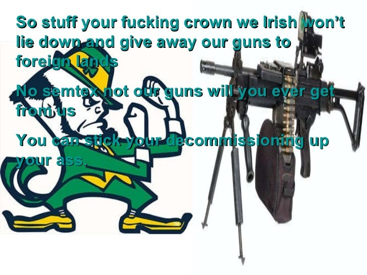 Fucking irish