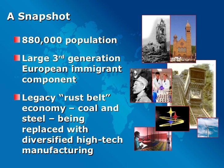 A Snapshot <ul><li>880,000 population </li></ul><ul><li>Large 3 rd  generation European immigrant component </li></ul><ul>...