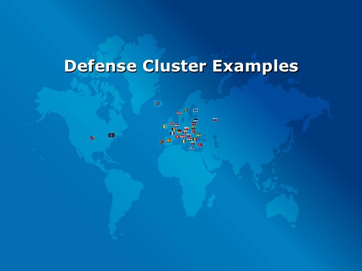 Defense Cluster Examples