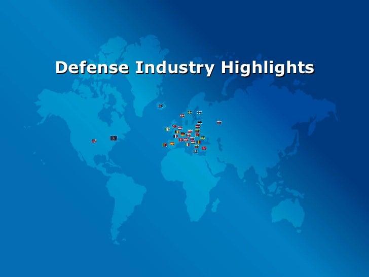 Defense Industry Highlights