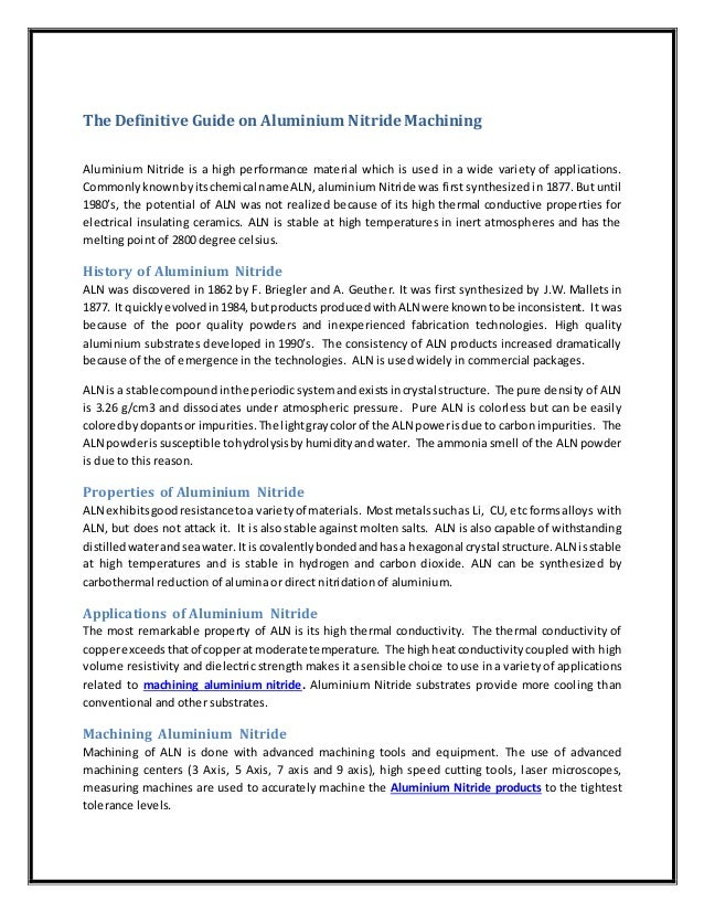 The Definitive Guide on Aluminium Nitride Machining Aluminium Nitride is a high performance material which is used in a wi...