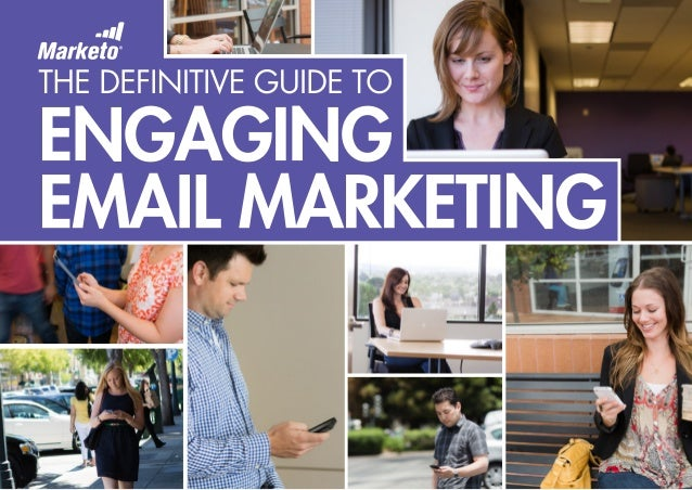 TABLE OF CONTENTS 03 Why Should I Read the Definitive Guide to Engaging Email Marketing? 04 Part One: What is Engaging Ema...