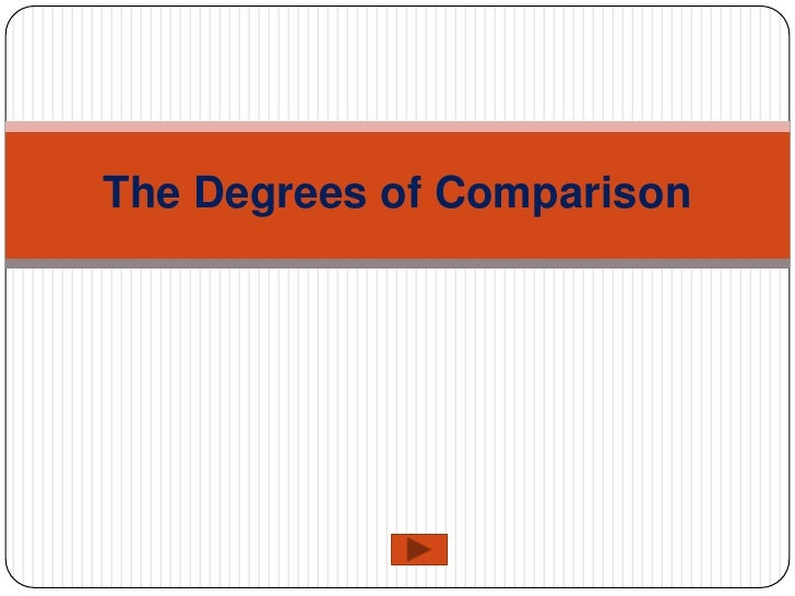 The Degrees of Comparison