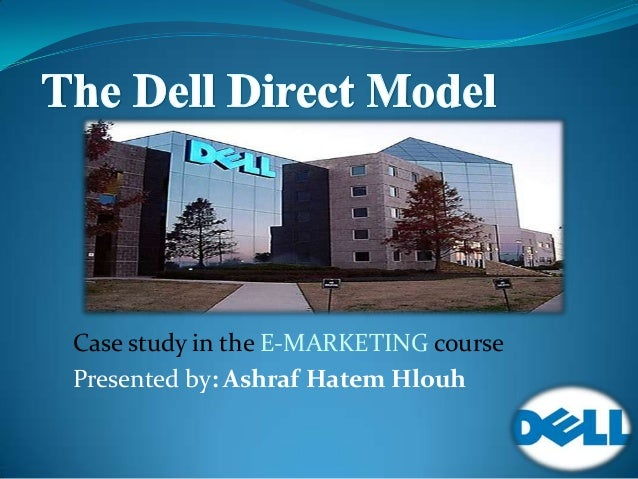 Case study in the E-MARKETING course Presented by: Ashraf Hatem Hlouh