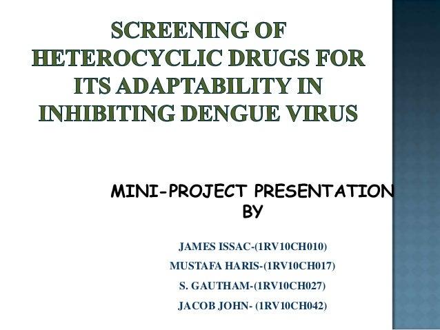 MINI-PROJECT PRESENTATION BY JAMES ISSAC-(1RV10CH010) MUSTAFA HARIS-(1RV10CH017) S. GAUTHAM-(1RV10CH027) JACOB JOHN- (1RV1...