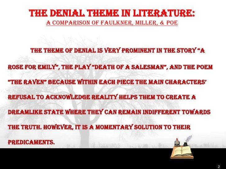 The denial theme in literature show